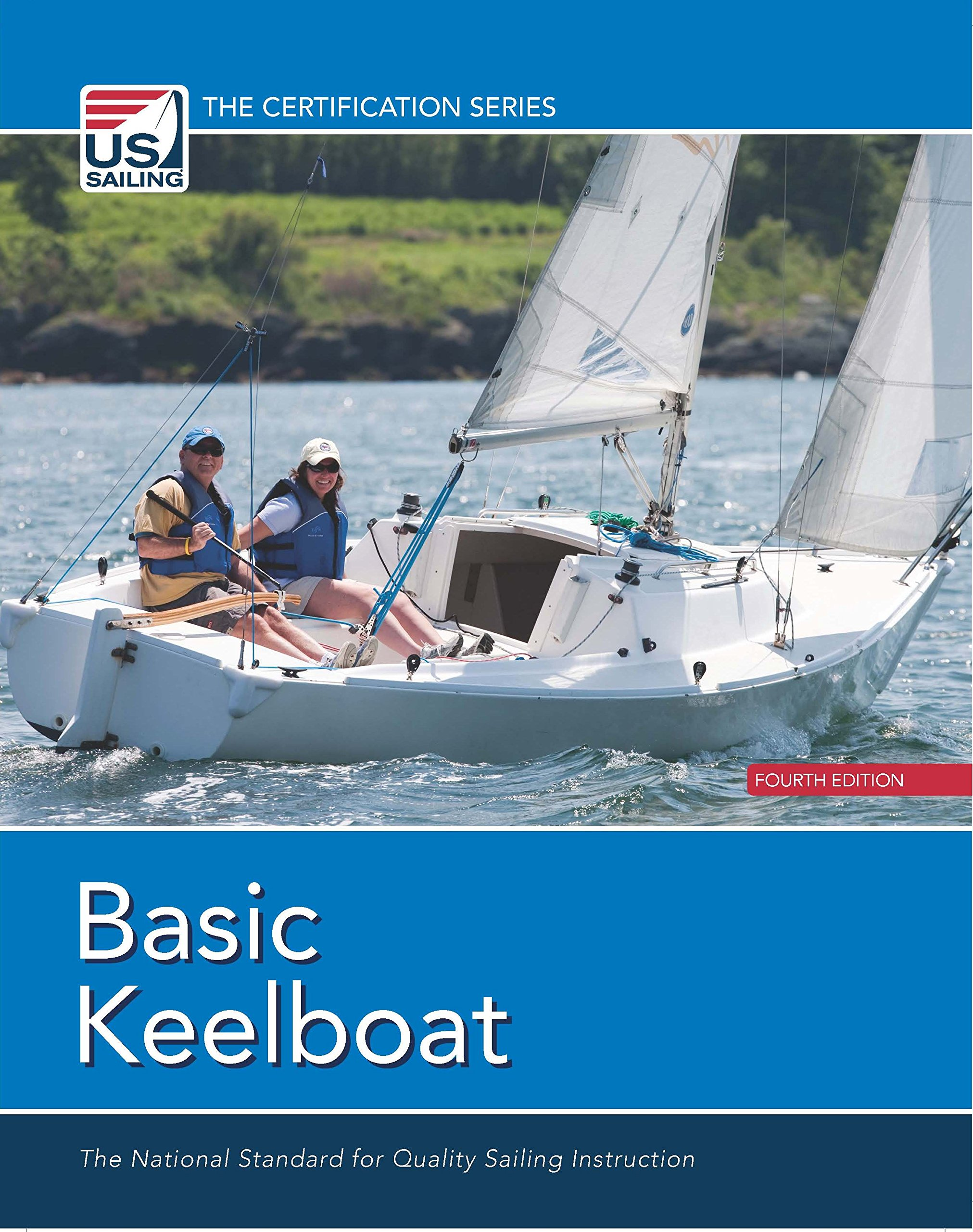 Basic keelboat the national standard for quality sailing instructions 1betcityfo Choice Image